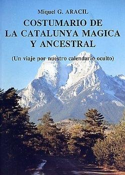 Book Cover: Costumario de la Catalunya mágica y ancestral