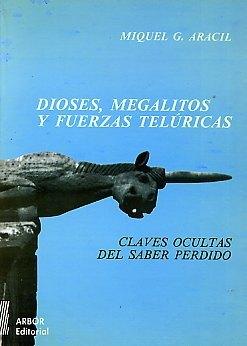 Book Cover: Dioses, megalitos y fuerzas telúricas