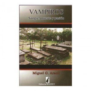 Vampiros, sangre, muerte y pasión