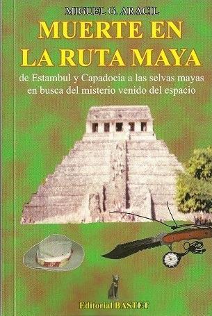 Muerte en la Ruta Maya