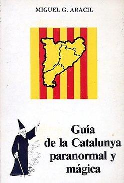 Book Cover: Guía de la Catalunya paranormal y mágica