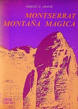 Montserrat, montaña mágica