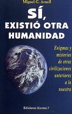 Book Cover: Sí, existió otra humanidad