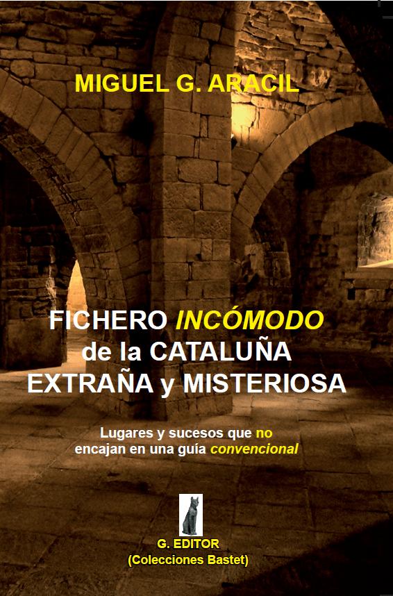 Book Cover: Fichero incómodo de la Cataluña extraña y misteriosa